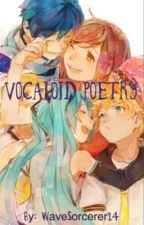 Vocaloid Poetry by WaveSorcerer14