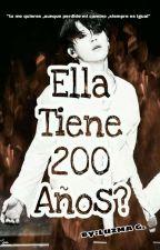 Ella Tiene 200 Años (Jimin Y Tu)& Lemon by LuzmaGonzalez6