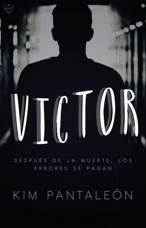 Víctor #Wattys2017 by KimPantaleon