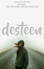 Desteen by Grup_Aksara