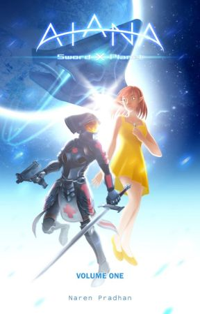 Aiana: SwordXPlanet Volume 1 by pnaren98