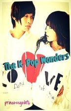 The K-Pop Wonders by princessgela96