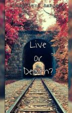 Live Or Death?   C.D  by _ambra003_