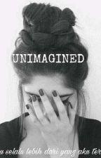 UNIMAGINED by amaleeee