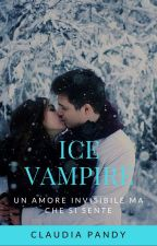 ICE VAMPIRE [#wattys2017] by ClaudiaPandy