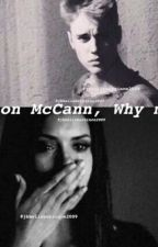 Jason McCann, Why Me? by jbbeliebersince2009