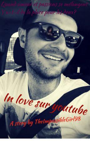 In love sur youtube L'adieu Wattpad