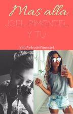 Mas alla Cnco Joel pimentel y tu by Valenpimentel