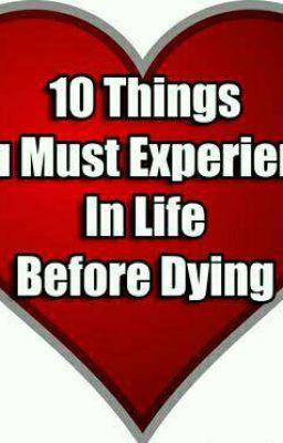 10 Reasons Not To Die