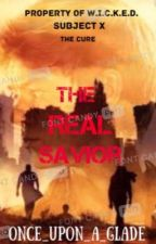 The Real Savior (Newt X Reader) by Once_Upon_A_Glade