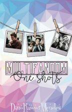 One Shots →Multifandom← by Anny_ShxMe