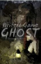 Writers Games: Ghost by SimplyComplicated_