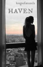 Haven • H.S. by kingsofamanda