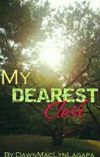 My Dearest Clark by DawnMacLynLagapa
