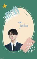 (On Going) Om Joshua by gyutoprak