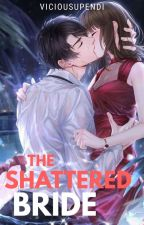 The Shattered Bride (R-18) by BonitaDark