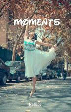 Moments by MadJboo