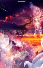 The Shinny Blossom by TrafalgarDCeleste