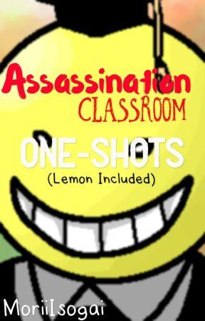 Assassination Classroom One Shots - 【Koro-Sensei x Reader
