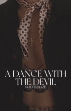 a dance with the devil by styleswhat