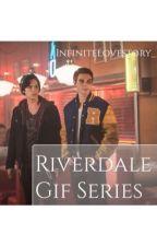 Riverdale Gif Series by InfiniteLoveStory_