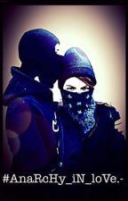 #AnaRcHy_iN_loVe.- by mika_0101