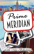 Prime Meridian (Book #2 of IDL) by poisonous_belladonna