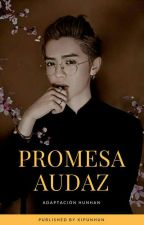 Promesa Audaz [HunHan] by kipunhun