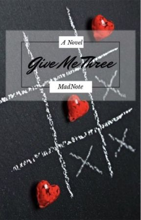 Give Me Three by MadNote