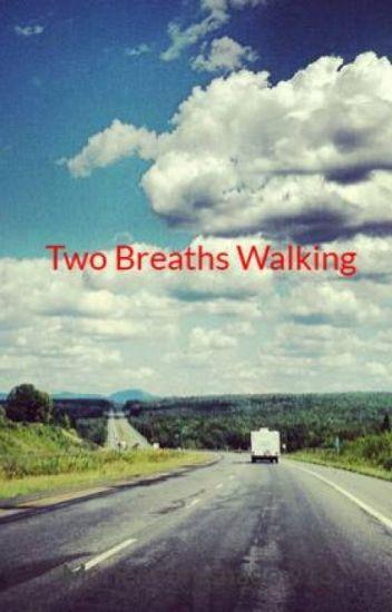 Two Breaths Walking