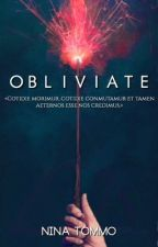 Obliviate by MorganaGreengrass