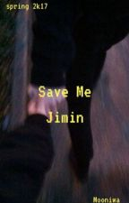 Save Me    p.jm by Mooniwa