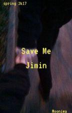 Save Me ¦ p.jm by Mooniwa