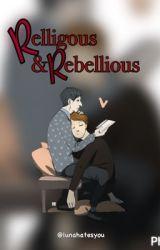 Religious & Rebellious {PHAN} by lunahatesyou