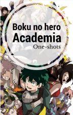 Boku no Hero Academia | One-shots by LisaRoseJones