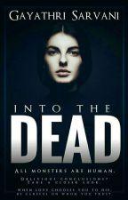 Into the Dead  by Gayathri_Sarvani