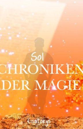 Chroniken der Magie - Sol by Eisstorys