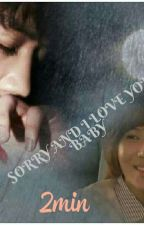 Sorry And I Love You Baby [ENDING] by NurSari826