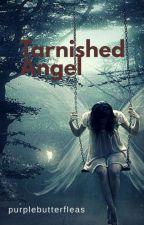 Tarnished Angel👼 by purplebutterfleas
