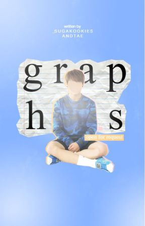 Graphics   Open by _sugakookiesandtae