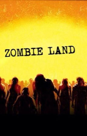 Zombie Land by FaithAlisonx