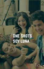 One-Shots De Soy Luna 2 by bxke98