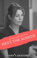 Meet The Admins by greysanatomy-