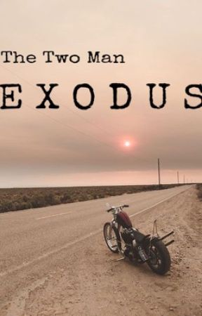 The Two Man Exodus by reedrover