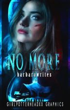 NO MORE ✰ (an Until Dawn story)  by barbarawrites