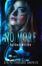 NO MORE //(Until Dawn Fanfic) by barbarawrites