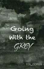 Going With The Grey by ros_correa