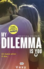 my dilemma is you by ANNACHEN10