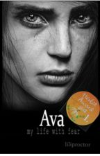 Ava - My life with fear by liliproctor