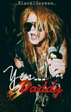 Yes... Daddy (Axl Rose)  by _BlacklScreen_